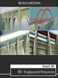 Dosch Design 3D Engineered Structures