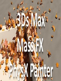 PhysXPainter v1.01 for 3dsmax 2013 to 2020